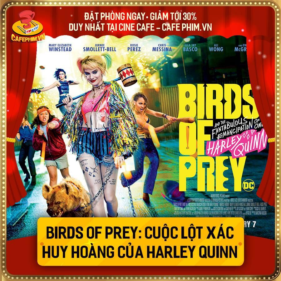 CLIcK VÀO ẢNH ĐỂ XEM NỘI DUNG CỦA PHIM BIRDS OF PREY